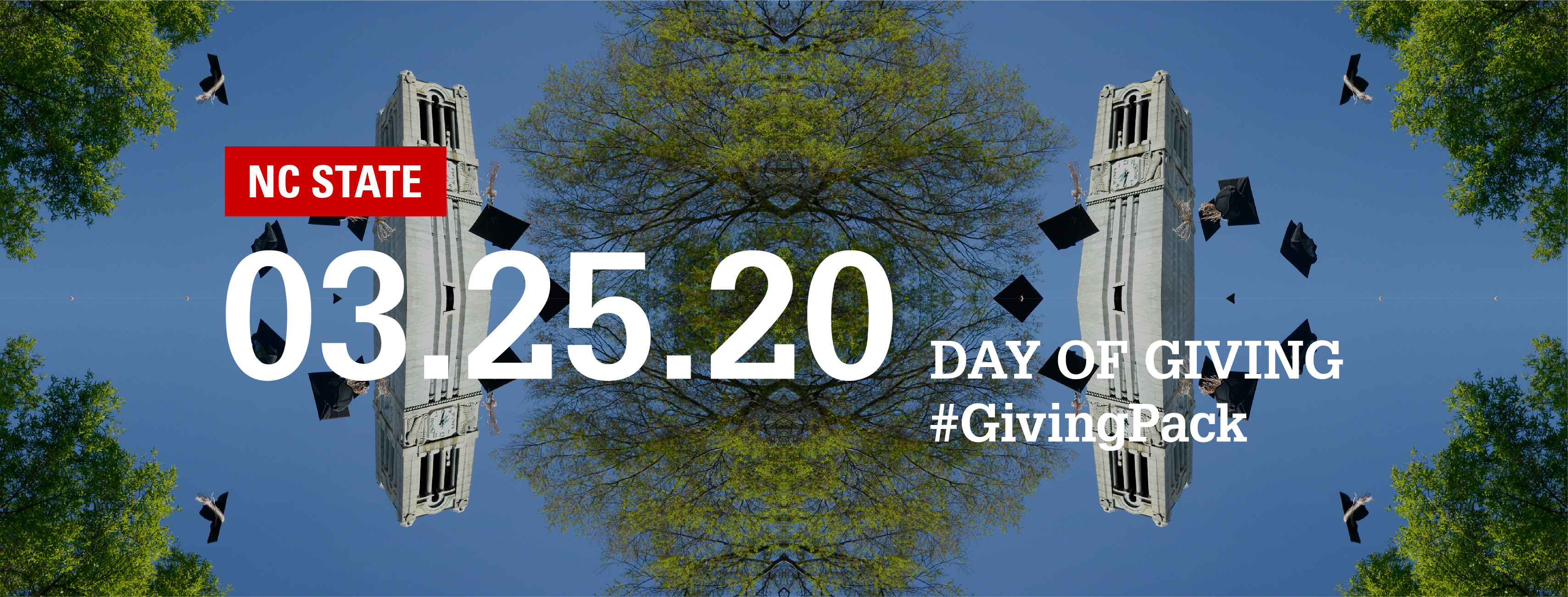 Facebook cover photo with image of the belltower and text reading NC State 03.25.20 Day of Giving Hashtag Giving Pack