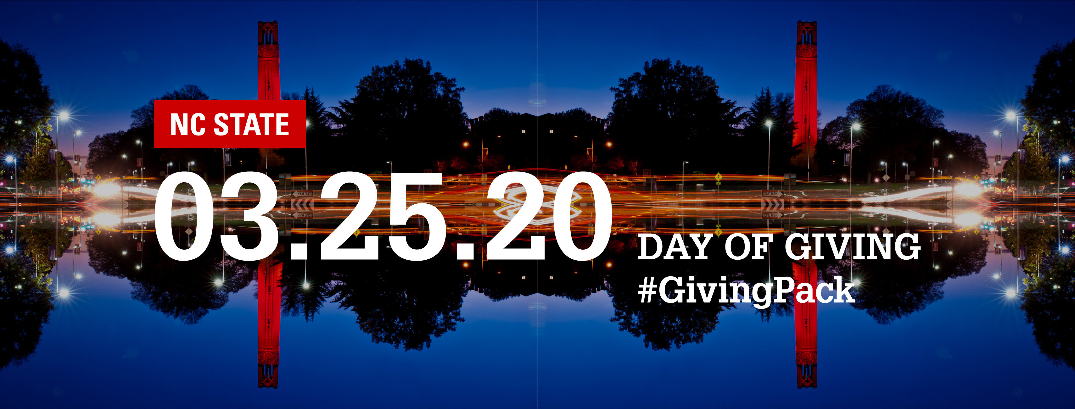 Facebook cover photo with image of the belltower at night from the roundabout and text reading NC State 03.25.20 Day of Giving Hashtag Giving Pack