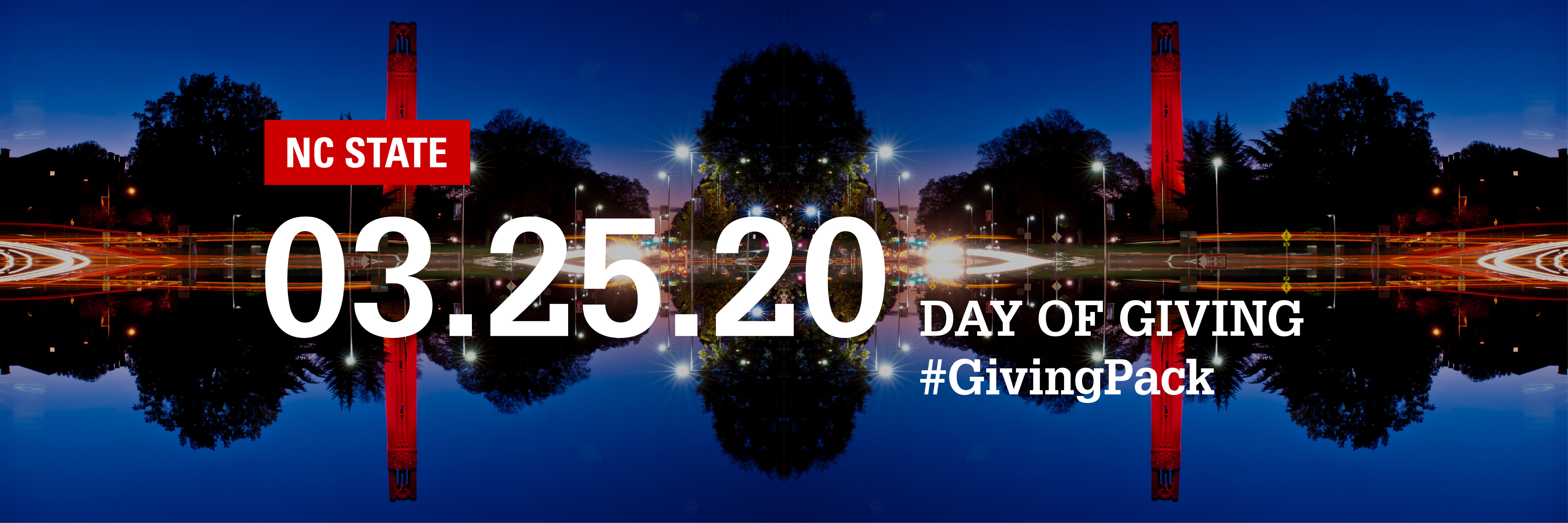 Twitter cover photo with image of the belltower at night from the roundabout and text reading NC State 03.25.20 Day of Giving Hashtag Giving Pack