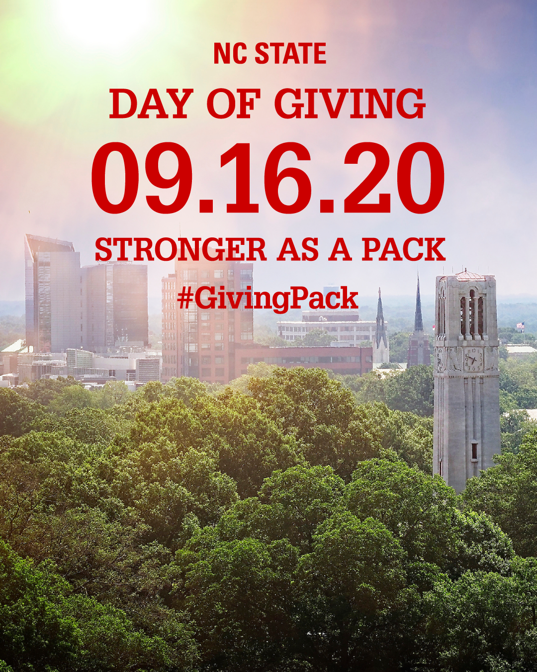 Instagram image of the belltower and text reading NC State Day of Giving 09.16.20 Stronger as a Pack Hashtag Giving Pack